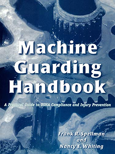9780865876620: Machine Guarding Handbook: A Practical Guide to Osha Compliance and Injury Prevention
