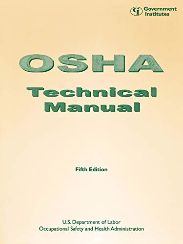 Osha Technical Manual (Paperback): U. S. Occupational Safety and Health Administration