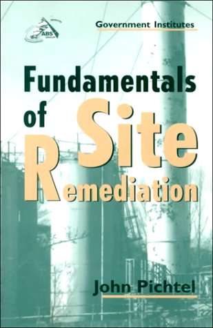 9780865876897: Fundamentals of Site Remediation: For Metal- and Hydrocarbon-Contaminated Soils