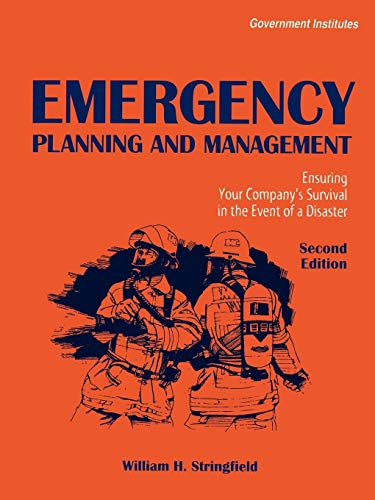 9780865876903: Emergency Planning and Management: Ensuring Your Company's Survival in the Event of a Disaster