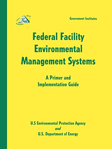 9780865877085: Federal Facility Environmental Management Systems: A Primer and Implementation Guide