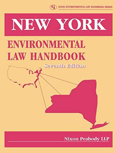 New York Environmental Law Handbook (State Environmental Law Hanbook): Nixon Peabody LLP
