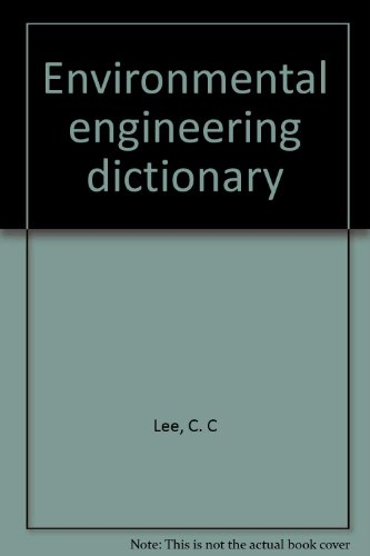 9780865877863: Environmental engineering dictionary