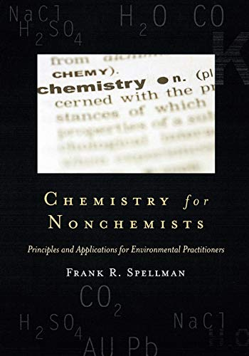 9780865878990: Chemistry for Nonchemists: Principles and Applications for Environmental Practitioners (Science for Nonscientists)