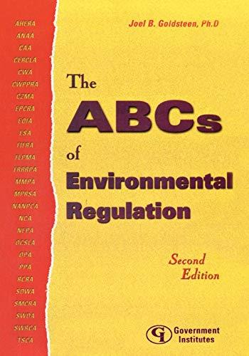 9780865879492: The ABCs of Environmental Regulation
