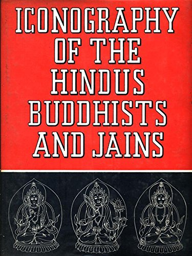 Iconography of the Hindus Buddhists and Jains: Gupte, Ramesh Shankar