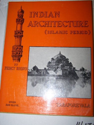 9780865900615: Indian Architecture: Islamic Period