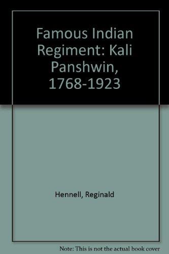 9780865907690: Famous Indian Regiment: Kali Panshwin, 1768-1923