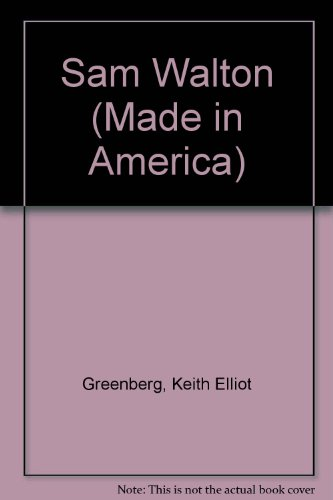 9780865920477: Sam Walton (Made in America)