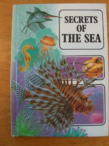 9780865920736: Secrets of the Sea (Explorer Guides)