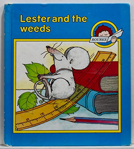 9780865920941: Lester and the Weeds