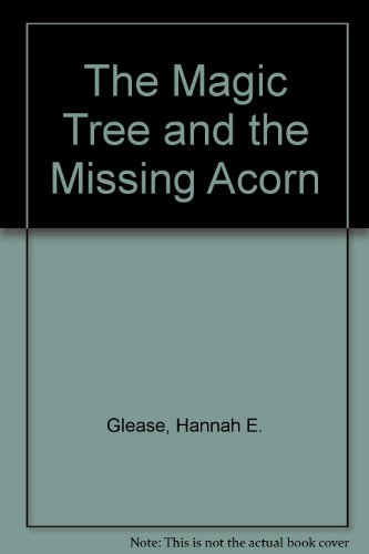 9780865921047: The Magic Tree and the Missing Acorn
