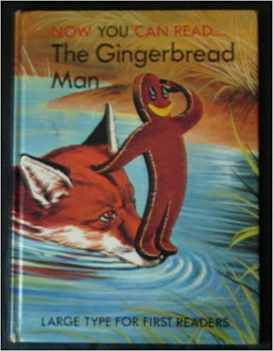 Gingerbread Man (Now You Can Read): Lucy Kincaid; Illustrator-Eric