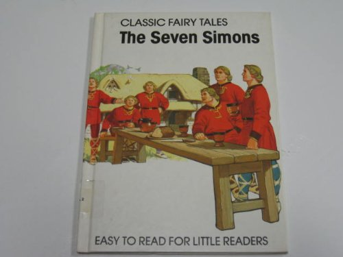 The seven Simons (Classic fairy tales) (0865921989) by Barbara Hayes