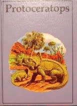 9780865922167: Protoceratops (Dinosaur Lib Series)