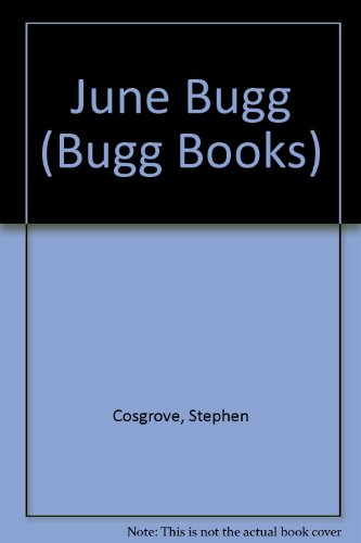 June Bugg (Bugg Books): Cosgrove, Stephen