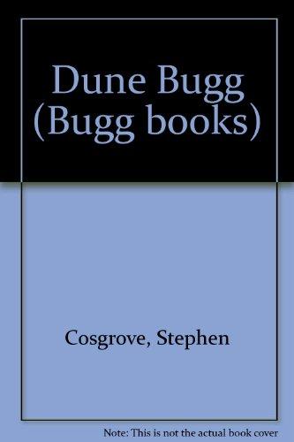 Dune Bugg (Bugg books): Stephen Cosgrove