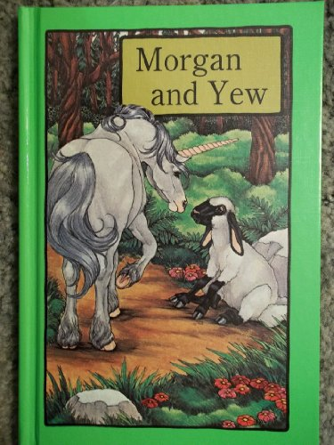 9780865923362: Morgan and Yew (Serendipity Books)