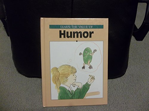 9780865923997: Humor (Learn the Value of)