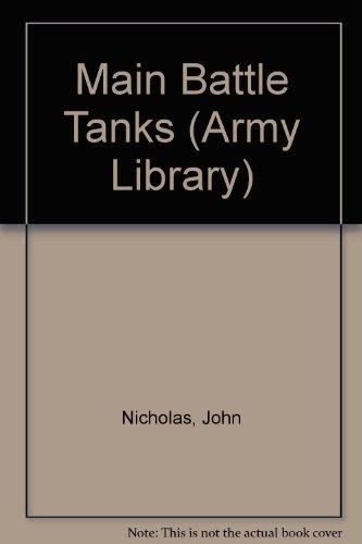 Main Battle Tanks (Army Library): Nicholas, John