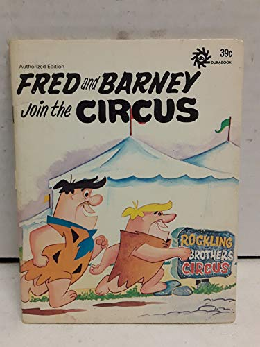 9780865926332: Fred and Barney Join the Circus