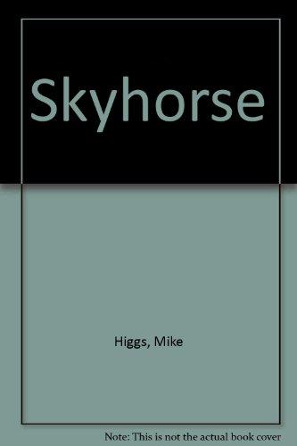 Skyhorse: Mike Higgs