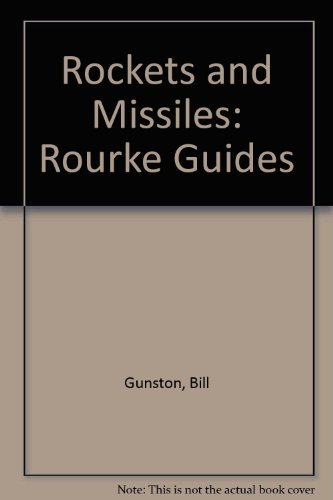 9780865927582: Rockets and Missiles: Rourke Guides