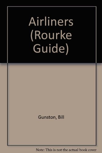 9780865927735: Airliners (Rourke Guide)