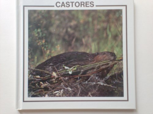 Castores: Animales Norteamericanos (North American Animal Discovery Library) (Spanish Edition): ...