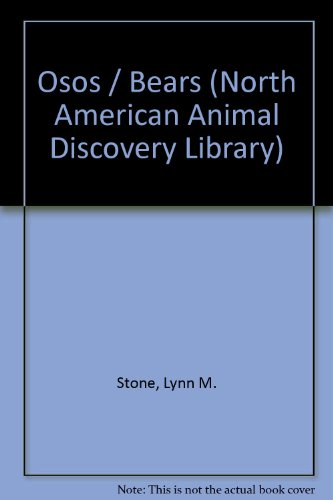 9780865928336: Osos/Bears (North American Animal Discovery Library) (Spanish Edition)