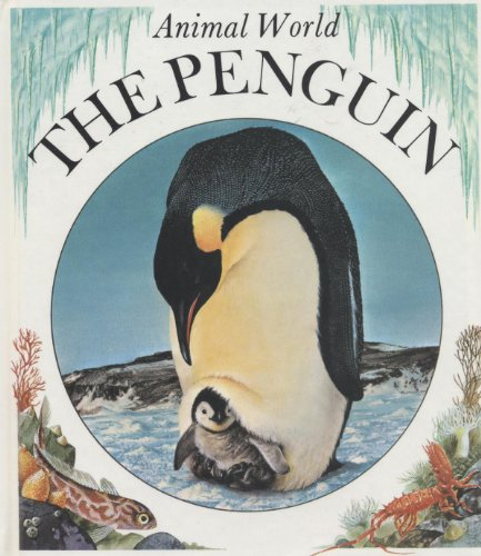 9780865928541: Penguin (Animal World) (English and French Edition)