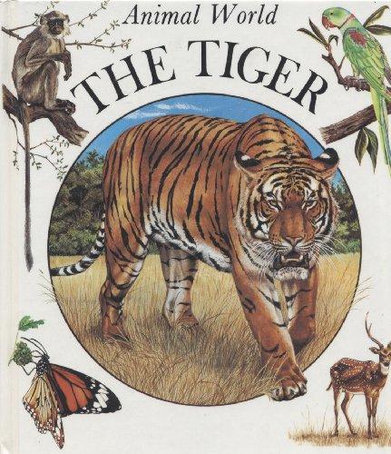 Tiger (Animal World): Saunier, Nadine