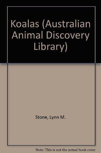 9780865930551: Koalas (Australian Animal Discovery Library)