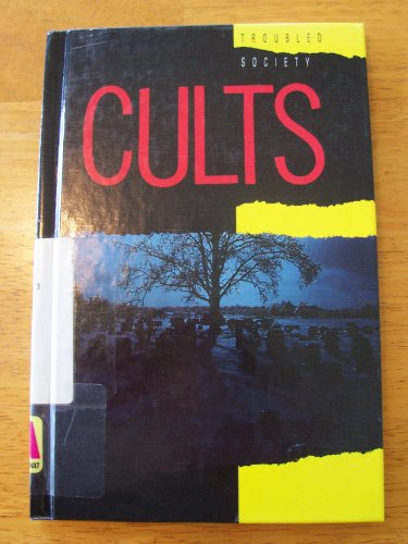 9780865930704: Cults (Troubled Society)