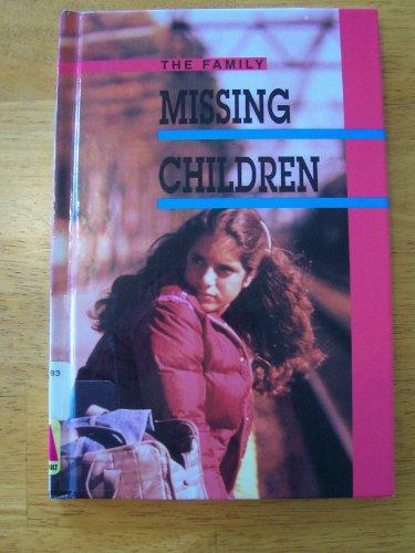 9780865930766: Missing Children (The Family)