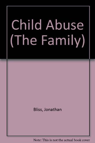 9780865930810: Child Abuse (The Family)