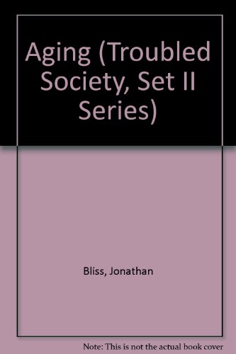 9780865931145: Aging (Troubled Society, Set II Series)