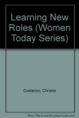 9780865931176: Learning New Roles (Women Today Series)