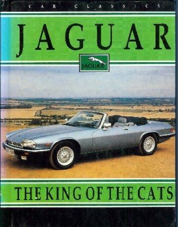 Jaguar: The King of the Cats (Car Classics): Craven, Linda, Craven J.