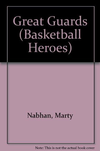 9780865931596: Great Guards (Basketball Heroes)