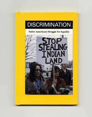 Discrimination: Native Americans Struggle for Equality --Signed--: QUERRY, RONALD B