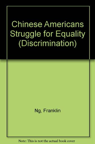 9780865931817: Chinese Americans Struggle for Equality (Discrimination)