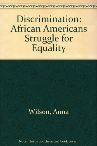 9780865931848: Discrimination: African Americans Struggle for Equality