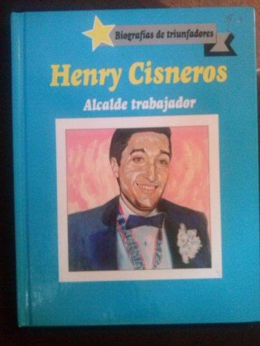 9780865931916: Henry Cisneros (Biografias De Triunfadores)