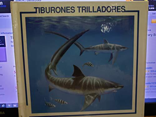 9780865932067: Tiburones Trilladores (Biblioteca De Descubrimiento De Tiburones) (Spanish Edition)