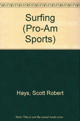 9780865933491: Surfing (Pro-Am Sports)