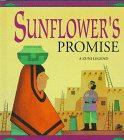 9780865934306: Sunflower's Promise: A Zuni Legend