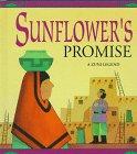 Sunflower's Promise (Native American Lore & Legends (Rourke)): Dominic, Gloria