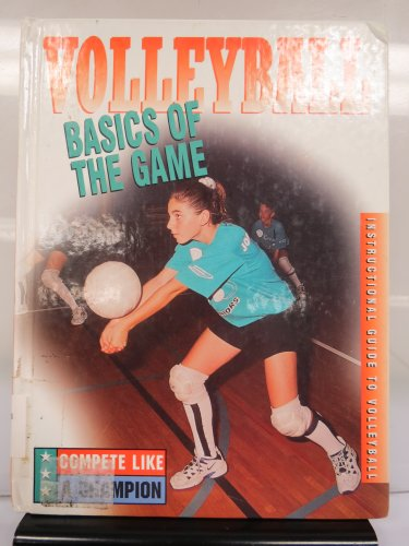 9780865935044: Basics of the Game (Compete Like a Champion)