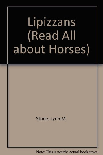 9780865935129: Lipizzans (Read All about Horses)